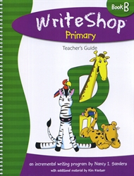 WriteShop Primary Book B - Teacher's Guide