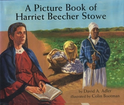 Picture Book of Harriet Beecher Stowe