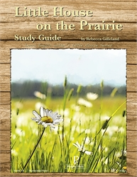 Little House on the Prairie - Progeny Press Study Guide