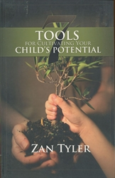 Seven Tools for Cultivating Your Child's Potential