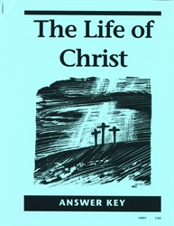 Life of Christ - Answer Key