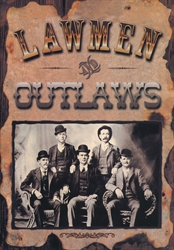 Lawmen & Outlaws
