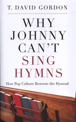 Why Johnny Can't Sing Hymns