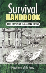 Survival Handbook - The Official U.S. Army Guide