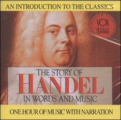 Story of Handel in Words and Music