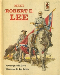 Meet Robert E. Lee