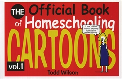 Official Book of Homeschooling Cartoons Volume 1