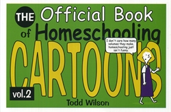 Official Book of Homeschooling Cartoons Volume 2