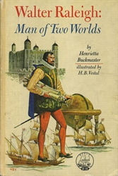Walter Raleigh: Man of Two Worlds
