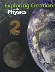 Exploring Creation With Physics - Textbook