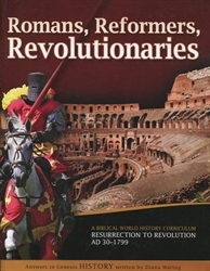 Romans, Reformers, Revolutionaries - Student Manual