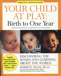 Your Child at Play: Birth to One Year