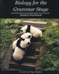 Biology for the Grammar Stage - Student Workbook