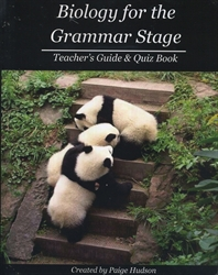 Biology for the Grammar Stage - Teacher's Guide & Quiz Book
