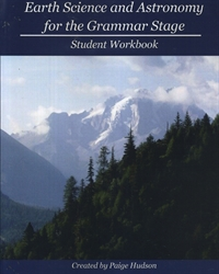 Earth Science and Astronomy for the Grammar Stage - Student Workbook
