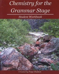 Chemistry for the Grammar Stage - Student Workbook