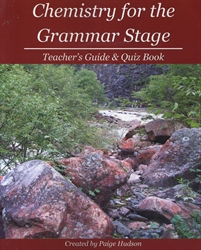Chemistry for the Grammar Stage - Teacher's Guide & Quiz Book (old)