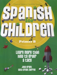 Spanish for Children Primer B