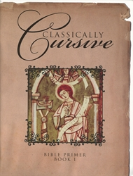 Classically Cursive Book 1