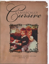 Classically Cursive Book 3