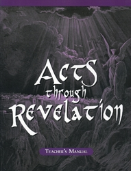 Acts Through Revelation - Home Teacher Manual