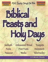 Biblical Feasts and Holy Days - Teacher