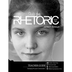 Skills for Rhetoric - Teacher Edition