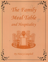 Family Meal Table and Hospitality