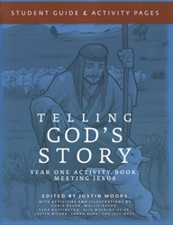 Telling God's Story Year One - Student Guide and Activity Pages