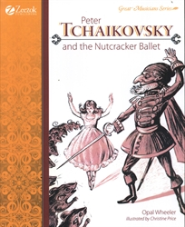 Peter Tchaikovsky and the Nutcracker Ballet