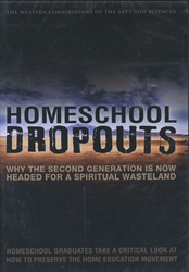 Homeschool Dropouts - DVD