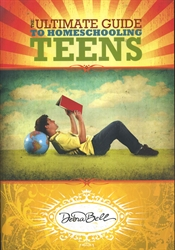 Ultimate Guide to Homeschooling Teens