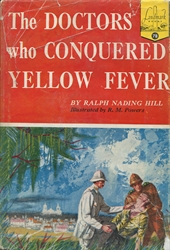 Doctors Who Conquered Yellow Fever