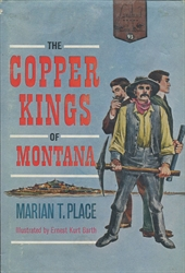 Copper Kings of Montana