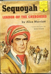 Sequoyah: Leader of the Cherokees