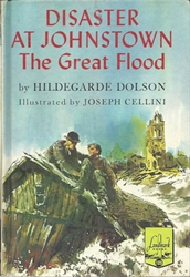 Disaster at Johnstown: The Great Flood