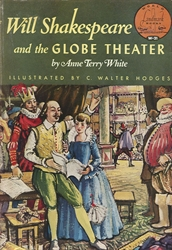 Will Shakespeare and the Globe Theater