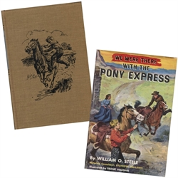 We Were There with the Pony Express