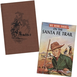We Were There on the Santa Fe Trail