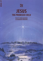 Jesus: The Promised Child