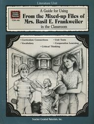 Guide for Using From the Mixed-up Files of Mrs. Basil E. Frankweiler in the Classroom