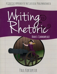 Writing & Rhetoric Book 6 - Student Text