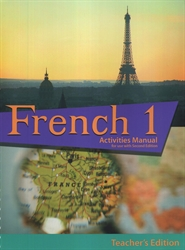 French 1 - Activities Manual Teacher Edition