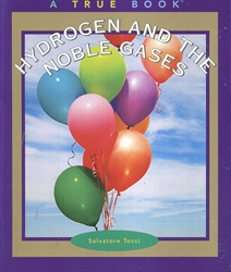Hydrogen and the Noble Gases (True Books: Elements)