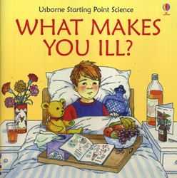 What Makes You Ill?