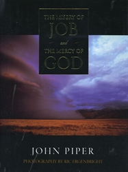 Misery of Job and the Mercy of God