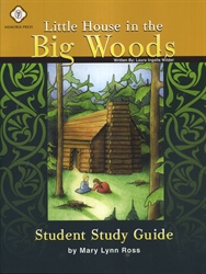 Little House in the Big Woods - MP Student Guide