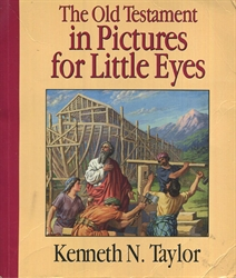 Old Testament in Pictures for Little Eyes