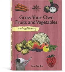 Grow Your Own Fruits and Vegetables