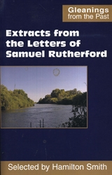 Extracts from the Letters of Samuel Rutherford